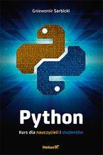 Okładka książki Python. Kurs dla nauczycieli i studentów