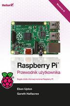 Okładka książki Raspberry Pi. Przewodnik użytkownika. Wydanie III