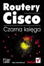 Okładka książki Routery Cisco. Czarna księga
