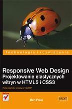 Okładka książki Responsive Web Design. Projektowanie elastycznych witryn w HTML5 i CSS3