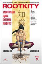 Okładka książki Rootkity. Sabotowanie jądra systemu Windows