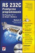 Okładka książki RS 232C - praktyczne programowanie. Od Pascala i C++ do Delphi i Buildera. Wydanie II