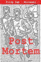 Post Mortem - czyli w związku ze zgonem