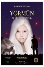 Yormūn - Wyklęty Anioł: Zarzewie