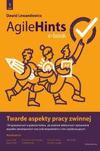 Okładka książki AgileHints - twarde aspekty pracy zwinnej