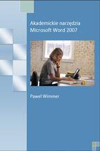 Akademickie narzędzia Microsoft Word 2007