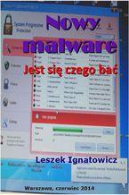Okładka książki Nowy malware. Jest się czego bać