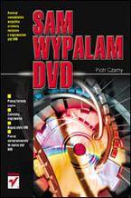 Okładka książki Sam wypalam DVD