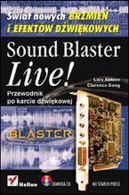 Okładka książki Sound Blaster Live! Przewodnik po karcie dźwiękowej