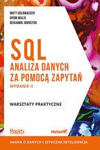Okładka książki SQL. Analiza danych za pomocą zapytań. Warsztaty praktyczne. Wydanie II