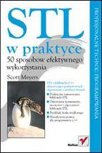 Okładka książki STL w praktyce. 50 sposobów efektywnego wykorzystania