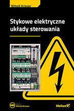 Okładka książki Stykowe elektryczne układy sterowania