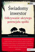 Świadomy inwestor. Odkrywanie ukrytego potencjału spółki