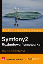 Okładka książki Symfony2. Rozbudowa frameworka