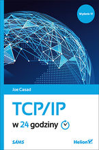 Okładka książki TCP/IP w 24 godziny. Wydanie VI