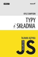 Okładka książki Tajniki języka JavaScript. Typy i składnia