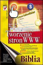 Okładka książki Tworzenie stron WWW. Biblia. Wydanie II