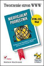 Okładka książki Tworzenie stron WWW. Nieoficjalny podręcznik