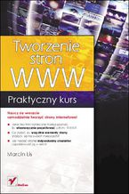 Okładka książki Tworzenie stron WWW. Praktyczny kurs
