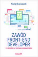 Okładka książki Zawód front-end developer. 11 kroków do zostania webmasterem
