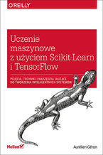 Okładka książki Uczenie maszynowe z użyciem Scikit-Learn i TensorFlow