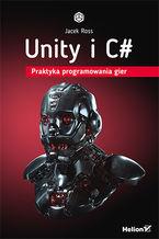 Okładka książki Unity i C#. Praktyka programowania gier