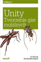 Okładka książki Unity. Tworzenie gier mobilnych