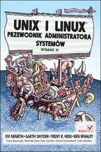 Okładka książki Unix i Linux. Przewodnik administratora systemów. Wydanie IV
