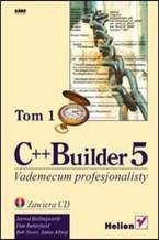 Okładka książki C++ Builder 5. Vademecum profesjonalisty. Tom I i II