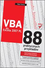 Okładka książki VBA dla Excela 2007 PL. 88 praktycznych przykładów