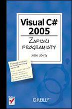 Okładka książki Visual C# 2005. Zapiski programisty