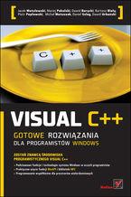 Okładka książki Visual C++. Gotowe rozwiązania dla programistów Windows