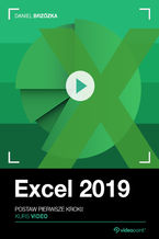 Excel 2019. Kurs video. Postaw pierwsze kroki!