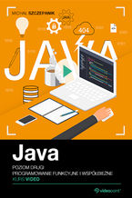 Java. Kurs video. Poziom drugi. Programowanie funkcyjne i współbieżne