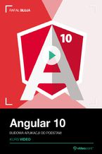 Okładka książki Angular 10. Kurs video. Budowa aplikacji od podstaw
