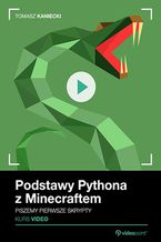 Okładka książki Podstawy Pythona z Minecraftem. Kurs video. Piszemy pierwsze skrypty