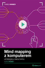 Okładka książki Mind mapping z komputerem. Kurs video. Uporządkuj swoje myśli