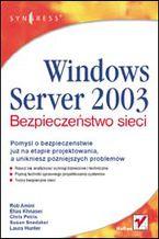 Okładka książki Windows Server 2003. Bezpieczeństwo sieci