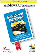 Okładka książki Windows XP Home Edition. Nieoficjalny podręcznik