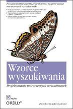 Okładka książki Wzorce wyszukiwania. Projektowanie nowoczesnych wyszukiwarek