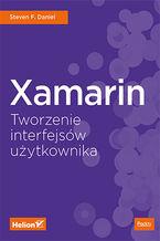 Okładka książki Xamarin. Tworzenie interfejsów użytkownika