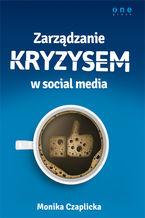 Okładka książki Zarządzanie kryzysem w social media
