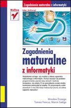 Okładka książki Zagadnienia maturalne z informatyki