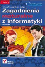 Okładka książki Zagadnienia maturalne z informatyki. Wydanie II. Tom II