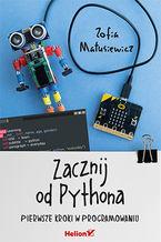 Zacznij od Pythona. Pierwsze kroki w programowaniu