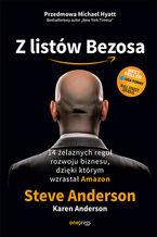 Okładka książki Z listów Bezosa. 14 żelaznych reguł rozwoju biznesu, dzięki którym wzrastał Amazon