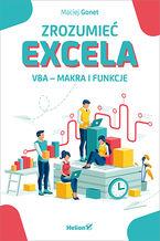 Okładka książki Zrozumieć Excela. VBA - makra i funkcje