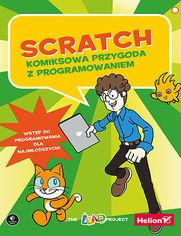 Scratch. Komiksowa przygoda z programowaniem