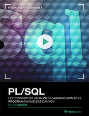 Promocja dnia - PL/SQL. Kurs video. Od podstaw do zagadnień zaawansowanych. Programowanie baz danych