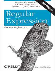 Regular Expression Pocket Reference. Regular Expressions for Perl, Ruby, PHP, Python, C, Java and .NET. 2nd Edition
